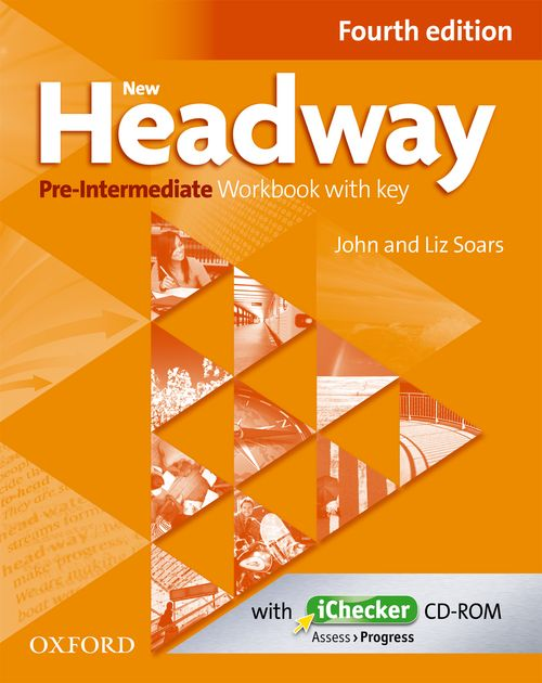 NEW HEADWAY: PRE-INTERMEDIATE FOURTH EDITION: Workbook with iChecker with Key<br>УЧЕБНА ТЕТРАДКА ПО АНГЛИЙСКИ ЕЗИК