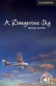 A Dangerous Sky,Advanced
