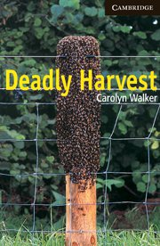 Deadly Harvest, Advanced