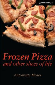 Frozen Pizza and other slices of life, Advanced