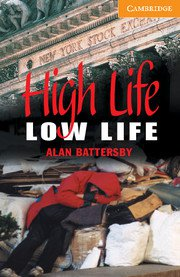High Life, Low Life. Intermediate