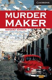 Murder Maker, Advanced