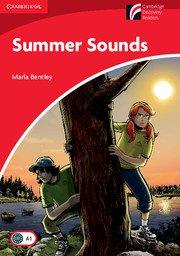 Cambridge Experience Readers: Summer Sounds ; Ниво Beginner/Elementary