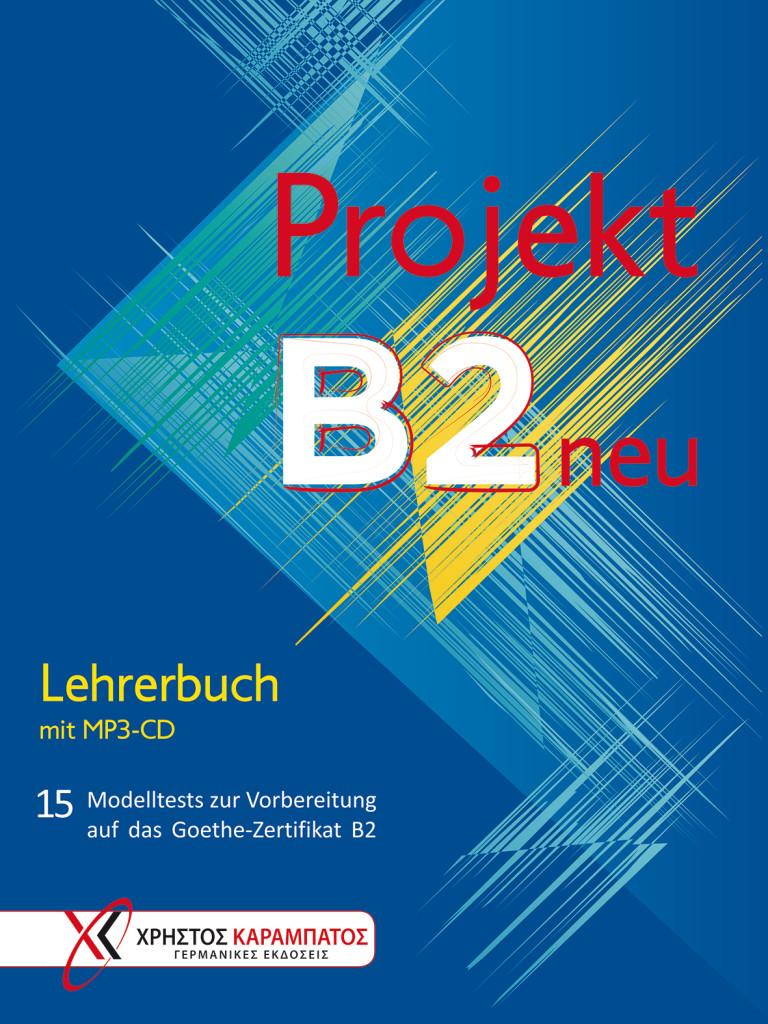 Projekt B2 neu Lehrerbuch mit MP3-CD.