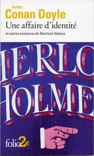 Une affaire d'identité et autres aventures de Sherlock Holmes