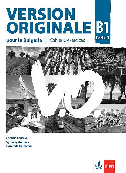 Version Originale B1 partie 1 Cahier d'exercices + CD